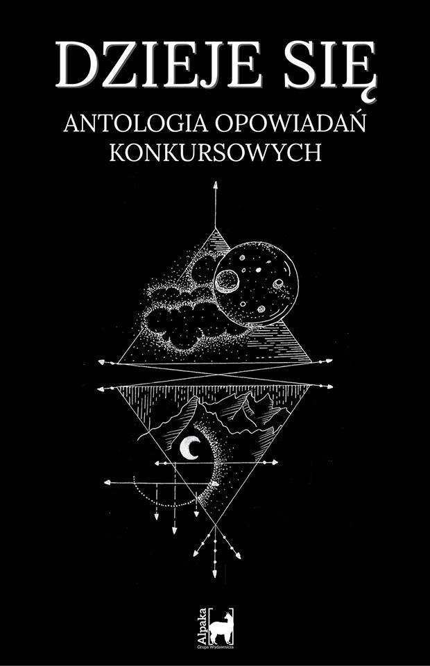 Dzieje się - Antologia opowiadań konkursowych, Alpaka, KSF